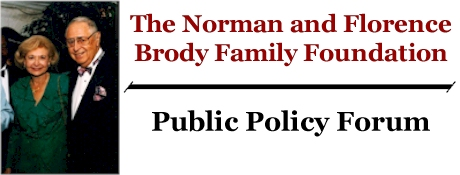 The Norman and Florence Brody Family Foundation Public Policy Forum